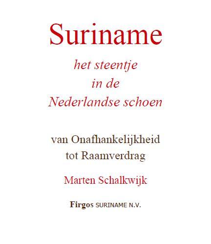 Suriname het steentje in de Nederlandse schoen